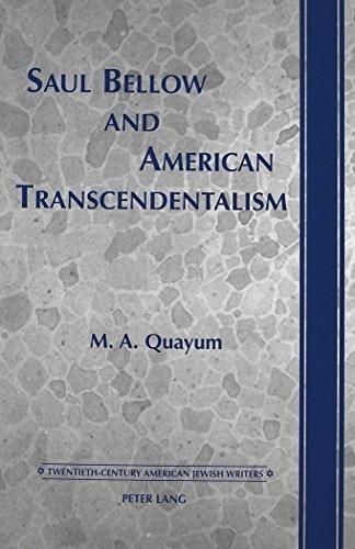 saul-bellow-and-american-transcendentalism-twentieth-century-american-jewish-writers-by-m-a-quayum-2