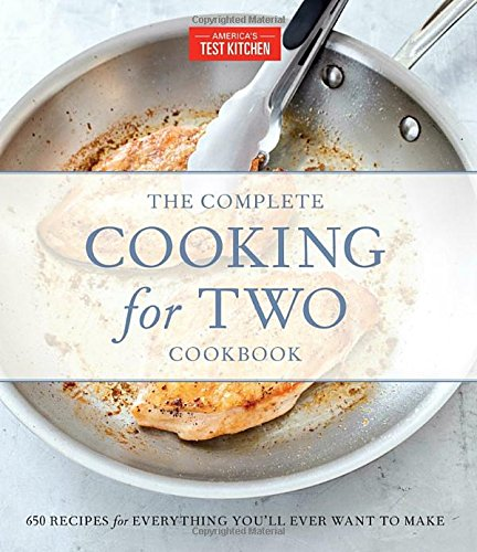 The Complete Cooking For Two Cookbook, Gift Edition: 650 Recipes for Everything You'll Ever Want to Make por America's Test Kitchen