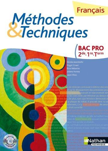 Français Méthodes et Techniques - 2e/1re/Tle Bac Pro par N. Asseldorfer