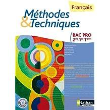 Français Méthodes et Techniques - 2e/1re/Tle Bac Pro