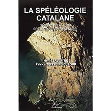 La speleologie catalane