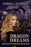 Dragon Dreams (Dragons of Boston Book 1) (English Edition)
