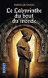 Telecharger Livres Le Labyrinthe du bout du monde (PDF,EPUB,MOBI) gratuits en Francaise