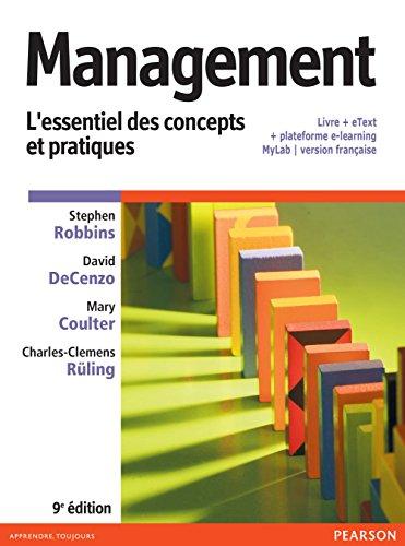 Management 9e édition : L'essentiel des concepts et pratiques - Livre + eText + plateforme e-learning MyLab | version française