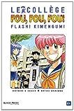 Collège Fou Fou Fou (le) - Flash! Kimengumi Vol.1
