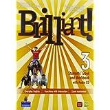 Brilliant! Student's book-Workbook-Culture book. Ediz. leggera. Con espansione online. Per la Scuola media. Con CD Audio. Con DVD-ROM: 3