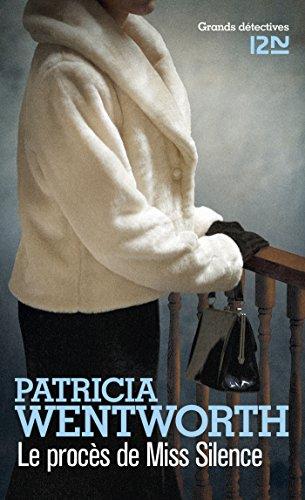 Le procès de Miss Silence - Patricia Wentworth