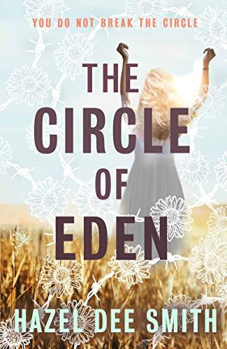 The Circle of Eden (English Edition) (Smith Hazel)