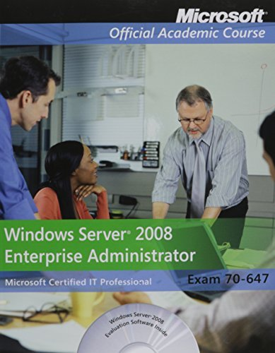 Exam 70-647 Windows Server 2008 Enterprise Administrator Lab Manual by Microsoft Official Academic Course (2011-06-15) par Microsoft Official Academic Course