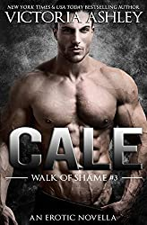 Cale (Walk Of Shame #3) (English Edition)