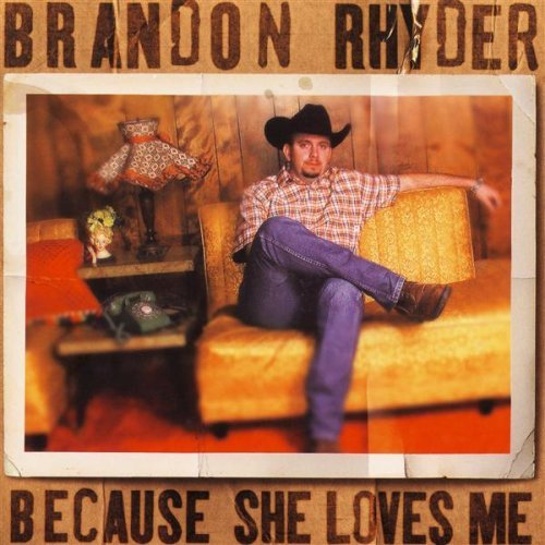 Brandon Crystal (Because She Loves Me by Brandon Rhyder)
