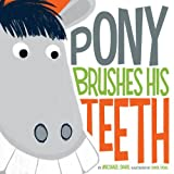 Pony brushes his teeth (Early Years: Hello Genius) by Michael Dahl (2011-09-15)