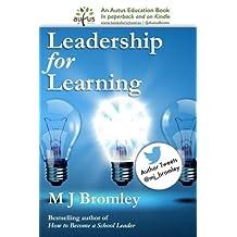 Leadership for Learning: A Senior Leader's Handbook