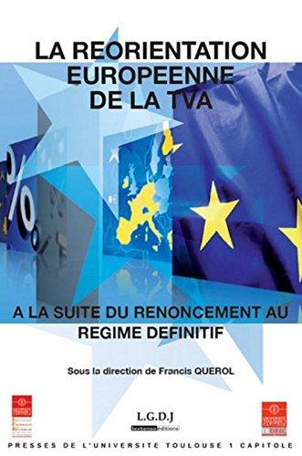 La Rorientation Europenne de la TVA