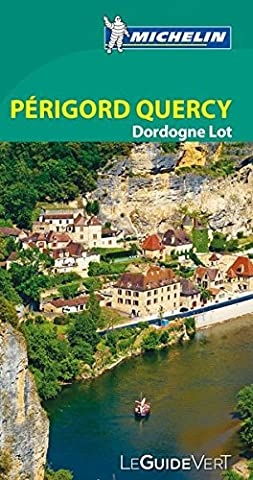 Pyrenees Michelin - Guide Vert Périgord, Quercy, Dordogne, Lot