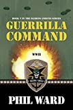 Guerilla Command (Raiding Forces Book 5)