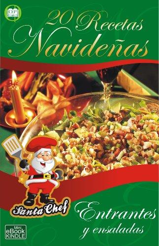 20 RECETAS NAVIDEÑAS - Entrantes y ensaladas (Colección Santa Chef nº 1)