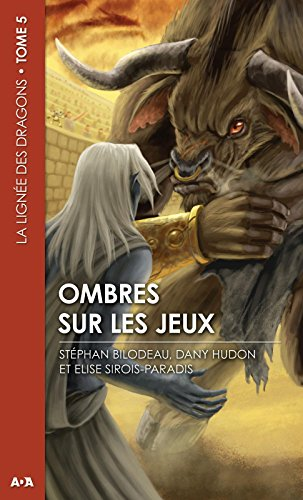 Ombres sur les jeux: La lignée des dragons - Tome 5