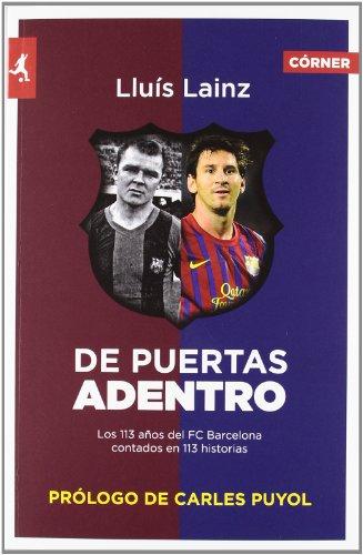 De puertas adentro: Los 113 años del Barça contados en 113 historias (Deportes (corner))