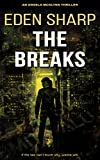 The Breaks: An Angela McGlynn Thriller (Vigilante Investigator Justice Series Book 1) by Eden Sharp front cover