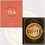 The Curious Barista's Guide to Coffee 2 Books Bundle Collection With The Perfect Gift Journal (World Atlas of Tea - From the leaf to the cup, the world's teas explored and enjoyed)
