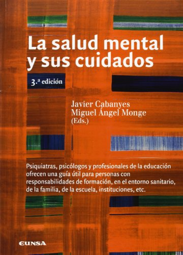La salud mental y sus cuidados (Libros de medicina) por Javier Cabanyes Truffino