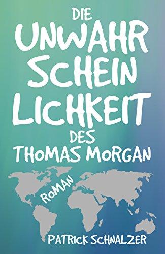 Die Unwahrscheinlichkeit des Thomas Morgan