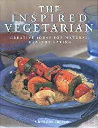 The Inspired Vegetarian by Christine Ingram (2000-01-03)