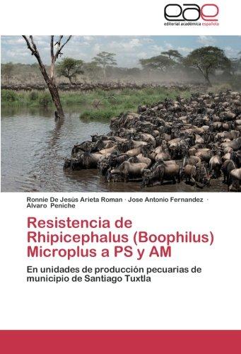 Descargar Libro Resistencia de Rhipicephalus (Boophilus) Microplus a PS y Am de Arieta Roman Ronnie De Jesus