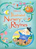 Usborne Illustrated Book of Nursery Rhymes (Illustrated Story Collections)