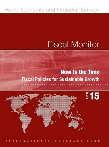 Fiscal Monitor, April 2015 (World Economic and Financial Surveys) -