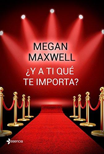 Y a ti qué te importa? (Novela independiente nº 1) eBook: Maxwell ...