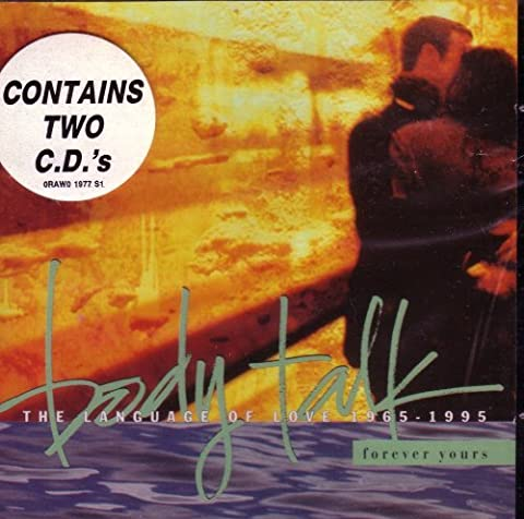 Body Talk: Forever Yours (The Language of Love 1965-1995 by Various Artists