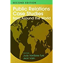 Public Relations Case Studies from Around the World (2nd Edition)