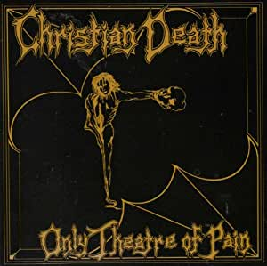 Only Theatre Of Pain (1982)