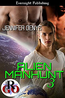 Alien Manhunt 3 (Hunted) by [Denys, Jennifer]