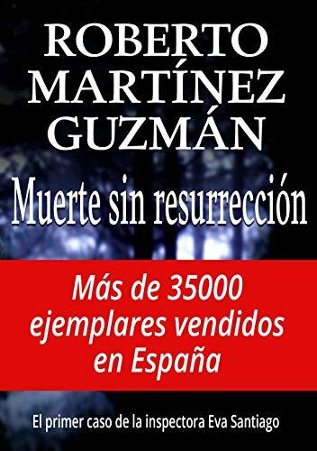 Muerte sin resurrección (Eva Santiago nº 1) eBook: Roberto ...
