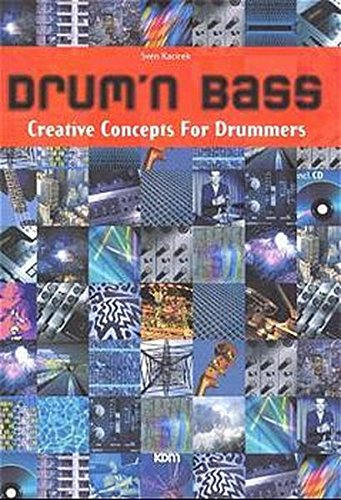 Drum'n Bass: Creative Concepts for Drummers (incl. CD)