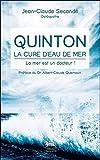 Quinton, la cure d'eau de mer : La mer...