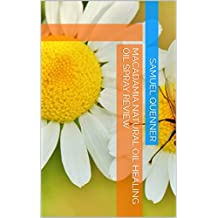 Macadamia Natural Oil Healing Oil Spray Review (English Edition)