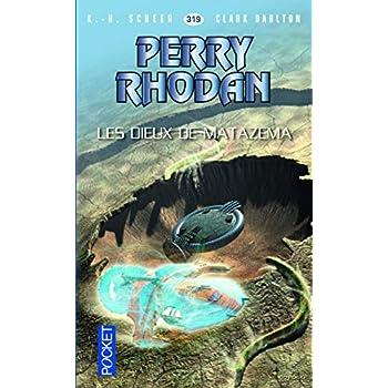 Perry Rhodan n°319 - Les Dieux de Matazema (2)