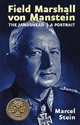 Field Marshal Von Manstein: The Janushead: A Portrait