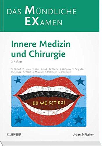 MEX Das Mündliche Examen: Innere Medizin und Chirurgie (MEX - Mündliches EXamen) -