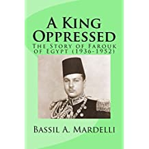 A King Oppressed (English Edition)