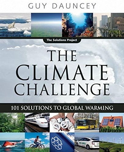 the-climate-challenge-101-solutions-to-global-warming-the-solutions-series