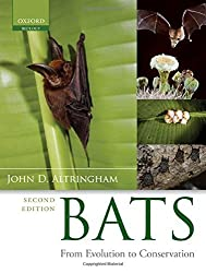 Bats: From Evolution to Conservation by John D. Altringham (2011-08-25)