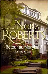 Le destin des MacKade : La rage au Coeur  de Nora Roberts 51ihfQirM8L._SY291_BO1,204,203,200_QL40_ML2_