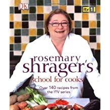 School for Cooks by Rosemary Shrager (2008-08-01)