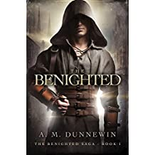 The Benighted (The Benighted Saga Book 1) (English Edition)
