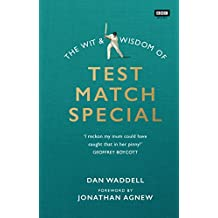 The Wit and Wisdom of Test Match Special (English Edition)